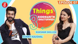 Sunny Kaushal & Rukshar Dhillon Reveal Some Crazy Things They Always Do | 3 Things