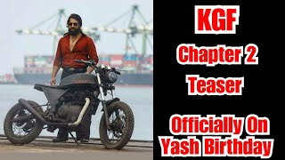 KGF Chapter 2 Teaser Officially Releasing On January 8 On Yash Birthday
