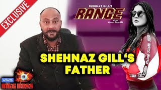 Bigg Boss 13 | Shehnaz Gill's Father Shows NEW SONG Of Shehnaz 'RANGE' | BB 13 Latest Video