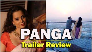 """PANGA"" Trailer Review | Kangana Ranaut, Jassi Gill, Richa Chadha | Release on 24 Jan | Satya Bhanja"