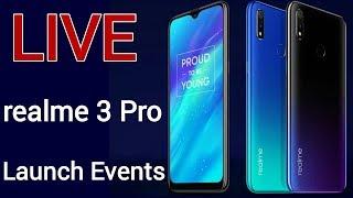 realme 3 pro launch india | realme 3 Pro launch events live