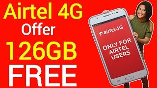 Airtel 4G Data Offer 2019 free 126GB | Airtel free data offer | airtel free internet | May 2019