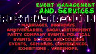 ROSTOV  NA  DONU  Event Management 》Catering Services ◇Stage Decoration Ideas ♡Wedding arrangement