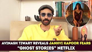 "Netflix ""Ghost Stories"" Avinash Tiwary Reveals Janhvi Kapoor Fears | Karan Johar"