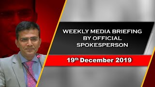 Weekly Media Briefing by Official Spokesperson (December 19, 2019)