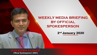 Weekly Media Briefing by Official Spokesperson (January 2, 2020)