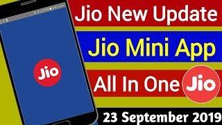 Jio New Update : Jio Mini Apps | Jio All App in MyJio App | 23 सितंबर 2019 Today Breaking News