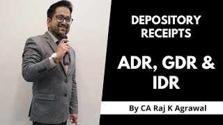 What is ADR, GDR and IDR ?