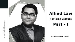 Allied Law | Revisionary Class Part - 1 by CA Sanidhya Saraf