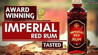 Imperial Red Rum - India's Best Premium Rum Review | बजट अनुकूल BEST Indian रम | Cocktails India