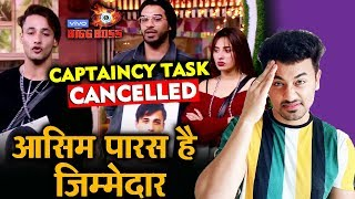 Bigg Boss 13 | CAPTAINCY TASK GETS Cancelled Due To Paras And Asim | BB PUNISHES | BB 13 Video