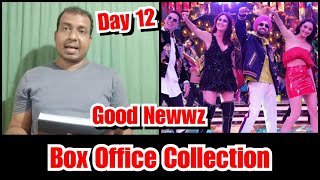 Good Newwz Box Office Collection Day 12