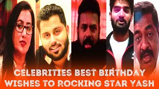 Top Celebrities best Birthday wishes to Rocking Star Yash || Yash Birthday Video