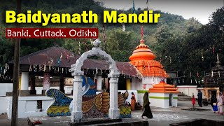 Shree Baidyanath Mandir at Baideswar Village | Banki, Cuttack, Odisha | Satya Bhanja