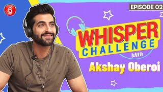 Akshay Oberoi Nails The Madness-Filled Game Of Whisper Challenge