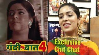 Gandii Baat 4 - Garima Jain Exclusive Interview