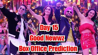 Good Newwz Box Office Prediction Day 15
