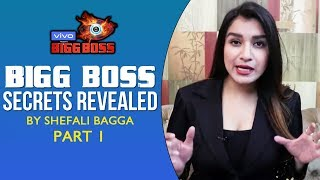 Bigg Boss 13 TOP SECRETS Revealed By Shefali Bagga | PART 1 | Ration, Outsiders And More | BB 13