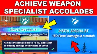 Achieve Weapon Specialist Accolades by Dealing Damage with Weapons Fortnite