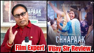 Chhappak Movie Review By Film Critic Vijay Sir