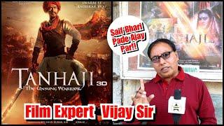 Tanhaji Review By Film Critic Vijay Sir