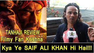 Tanhaji Review By Filmy Fan Krishna