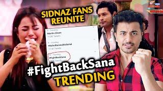 Bigg Boss 13 | Shehnaz And SIDNAZ Fans Trend #FightBackSana | Sidharth Shukla | BB 13 Latest Video