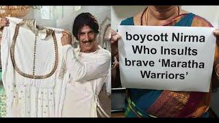Boycott Nirma | Akshay Kumar in Legal Trouble for  Insulting Maratha Warriors | Nirma Advance Ad