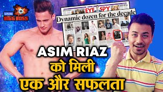 """Bigg Boss 13   Asim Riaz Listed In """"Top 10 Dynamic Dozen For The Decade""""   BB 13 Latest Video"""