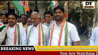 Congress Leader Files Nomination From DabeerPura | DT NEWS