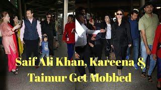 Saif Ali Khan, Kareena Kapoor & lil Taimur get mobbed by selfie-seeking fans