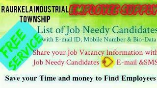 RAURKELA INDUSTRIAL TOWNSHIP     EMPLOYEE SUPPLY   ! Post your Job Vacancy ! Recruitment Advertiseme