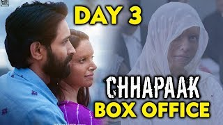 CHHAPAAK Day 3 | Official Box Office Collection | Deepika Padukone