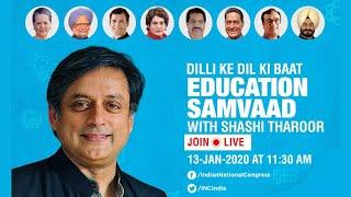 Live: Dilli Ke Dil Ki Baat, Congress Ke Saath: Education Samvaad with Dr Shashi Tharoor