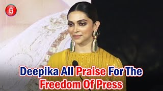 Deepika Padukone Is All Praise For The Freedom Of Press | Chhapaak