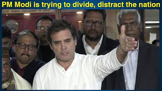 PM Modi is trying to divide, distract the nation: Rahul Gandhi
