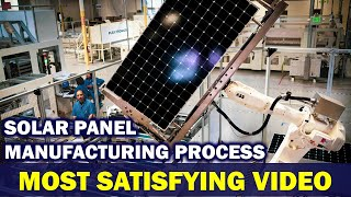 The Most Satisfying Video | Solar Panel Robotic Manufacturing Process in India