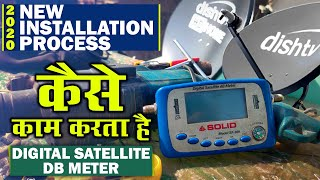 "Dish TV Installation Process 2020 | How ""Digital Satellite DB Meter"" works 