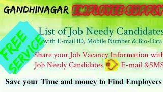 GANDHINAGAR      EMPLOYEE SUPPLY   ! Post your Job Vacancy ! Recruitment Advertisement ! Job Informa