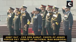 Army Day - CDS Gen Rawat, Chiefs of Armed Forces pay tribute at National War Memorial