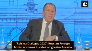 'Raisina Dialogue 2020': Russian Foreign Minister shares his idea on greater Eurasia