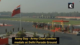 Army Day - Army Chief confers medals at Delhi Parade Ground