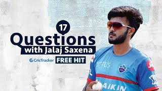 Freehit: 17 Questions with Kerala's prolific all-rounder Jalaj Saxena