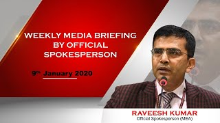 Weekly Media Briefing by Official Spokesperson (January 9, 2020)