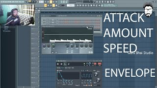 [HINDI ] Fl Studio | ENVELOPE Overview (Attack,Amount,Speed) -Part2