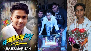 Rajkumar Sah 24th Birthday Party Celebration 2020 With Friends || Live Full Video