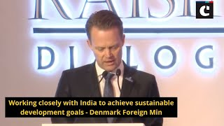 Working closely with India to achieve sustainable development goals - Denmark Foreign Min