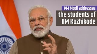 PM Modi addresses the students of Indian Institute of Management (IIM) Kozhikode, Kerala | PMO