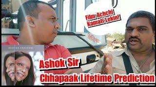 Chhapaak Lifetime Prediction By Ashok Sir