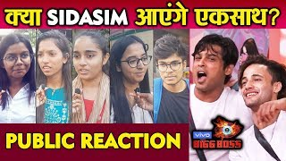 Bigg Boss 13 | Should Sidharth And Asim Come Together? | PUBLIC REACTION | #SIDASIM sid asim friends